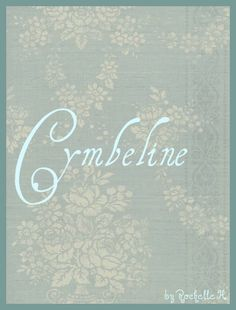 Baby Girl Name: Cymbeline. Origin: English. Possible Nickname: Cym, which means Ruler.