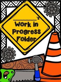 Work in Progress Folders and Forms New Classroom, Preschool Classroom, Classroom Themes, Classroom Organization, Construction Theme Classroom, Under Construction Theme, Church Activities, Infant Activities, Preschool Activities