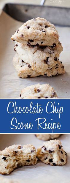 these chocolate chip scones are easy to make with a wonderful texture and great flavor