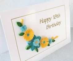 Quilled 18th birthday card with quilling flowers handmade