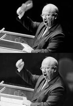 """Wow.... I just accepted Nikita Khrushchev's """"Shoe-banging incident"""" and the photo [http://en.wikipedia.org/wiki/Shoe-banging_incident] as absolute. Nope. -- No agreement as to time, date, or cause, and """"Though all parties are in agreement that Khrushchev was enraged...there are no photographic or video records of the incident available. There is at least one fake photographic depiction of the incident, where a shoe was added into an existing photograph."""""""