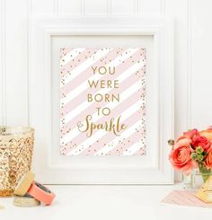 Nursery Sign 8x10 Printable - You Were Born to Sparkle - Blush Pink Gold Glitter - Instant Download