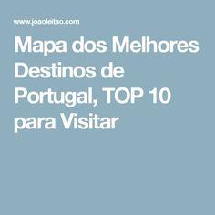 Mapa dos Melhores Destinos de Portugal, TOP 10 para Visitar
