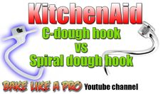KitchenAid Stand Mixer Dough Hook Comparisons