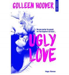 Littérature érotique : Ugly Love de Colleen Hoover