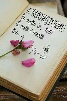 Buon giorno - Ti amo queste frasi e foto le dedico a te!!!!! - Community - Google+