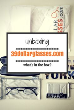 1c363b4381203 Unboxing 39dollarglasses.com what you get with inexpensive glasses purchase  online.
