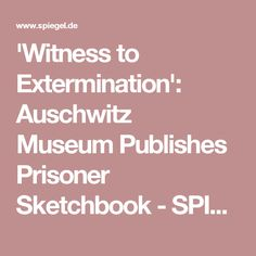 'Witness to Extermination': Auschwitz Museum Publishes Prisoner Sketchbook - SPIEGEL ONLINE