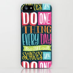 Do One Thing Every Day that Scares You :: iPhone & iPod Case by Matthew Taylor Wilson