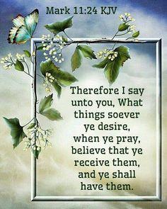 Mark 11:24 KJV