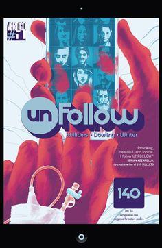 #Unfollow (2015) #1 #Vertigo #DC (Cover Artist: Andrew Robinson) Release Date: 11/4/2015