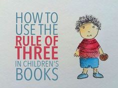 Writing children Books - The Rule of Three in Children's Books Writing Kids Books, Book Writing Tips, Writing Skills, My Books, Story Books, Book Writer, Start Writing, Rule Of Three, Writing Pictures