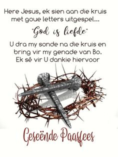 Goeie More, Afrikaans Quotes, Good Morning Wishes, Bring It On, Faith, Letters, Messages, God, Easter