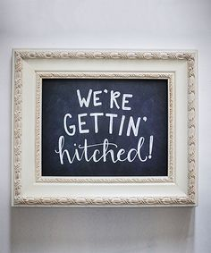 Look at this 'Gettin' Hitched' Faux Chalkboard Wall Art on #zulily today!