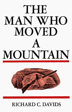 The Man Who Moved A Mountain...Loved it!