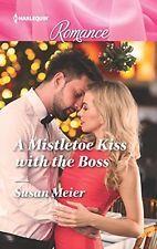 NEW A Mistletoe Kiss with the Boss (Harlequin Romance) by Susan Meier