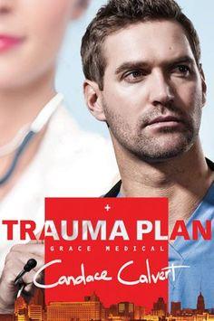 Trauma Plan (Grace Medical Series #1) by Candace Calvert | 9781414373850 | NOOK Book (eBook) | Barnes & Noble
