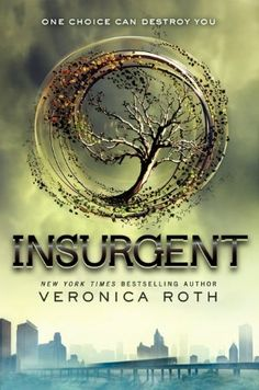 Insurgent (Book 2 in the Divergent series-I cannot WAIT for this book to release!)