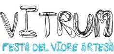 IV Vitrum, festa del vidre artesà     Diferents espais (Vimbodí)  30 de setembre i 1 d'octubre
