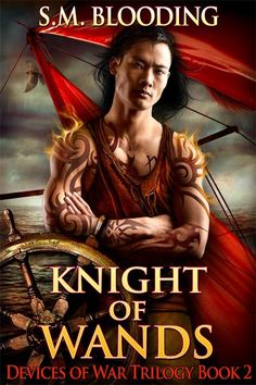 Knight of Wands (Devices of War Trilogy #2) - S.M. Blooding