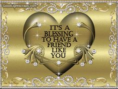 it's a blessing to have a friend like you-gif