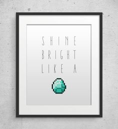Printable Minecraft game diamond art poster.    Diamonds are a miners best friend.. This instant download includes a high resolution (300dpi) JPG,