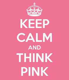 keep-calm-and-think-pink-50.png (600×700)