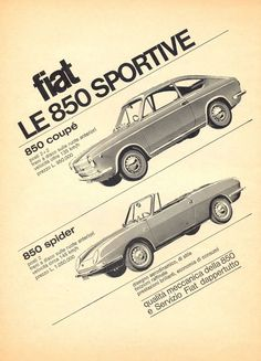 Everyone knows FIAT (Italian Automobil Factory in Turin) brand, an italian automobile manufactorer based in Turin and founded in 1899 by Gi. Fiat 850, Vintage Advertisements, Vintage Ads, Vintage Graphic, Classic Motors, Classic Cars, Fiat 500 Pop, Fiat Cars, Car Posters