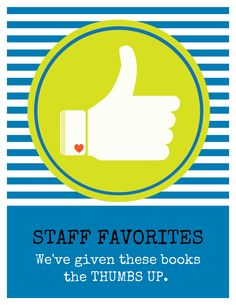 "Start the new year with a new look for your staff picks. We've just added this design to LibraryAware. Search flyers and bookmarks for ""Thumbs Up""."