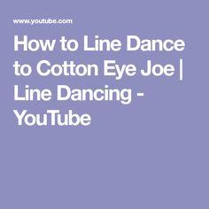 How to Line Dance to Cotton Eye Joe | Line Dancing - YouTube