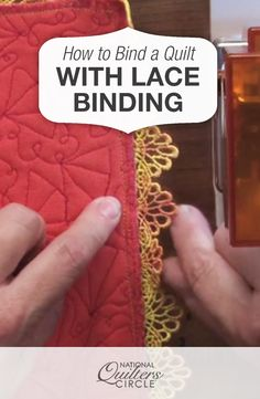 How to Bind a Quilt with Lace Binding  #LetsQuilt
