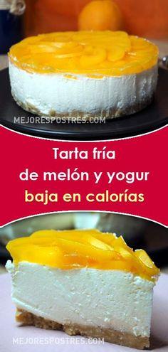 Tarta fría de melón y yogur baja en calorías - New Recipes, Cooking Recipes, Healthy Recipes, Cheesecakes, Food Inspiration, Bakery, Deserts, Food And Drink, Strawberry