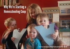 Why We're Starting a Homeschooling Coop | Modern Alternative Mama