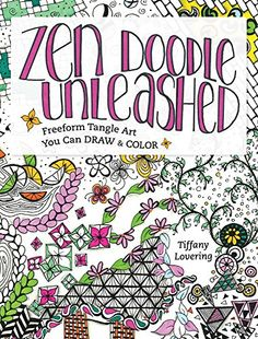 Zen Doodle Unleashed: Freeform Tangle Art You Can Draw and Color by Tiffany Lovering http://www.amazon.com/dp/1440342709/ref=cm_sw_r_pi_dp_2NxDwb1V2Q8QV