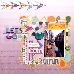 Layout by Danielle de Konink uses Geo to Go and This Way cut files from The Cut Shoppe.