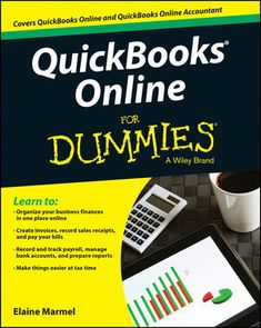QuickBooks Online For Dummies (3rd Edition 2017) by Elaine Marmel eBook – You can make the most of your work in QuickBooks Online (QBO) and QuickBooks Online Accountant (QBOA) using handy and…