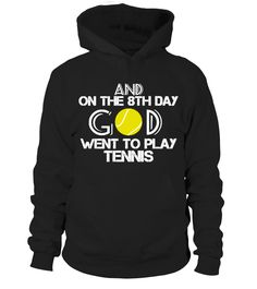 God Went To Play Tennis   => Check out this shirt by clicking the image, have fun :) Please tag, repin & share with your friends who would love it. #tennis #tennisshirt #tennisquotes #hoodie #ideas #image #photo #shirt #tshirt #sweatshirt #tee #gift #perfectgift #birthday #Christmas