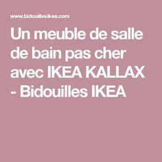Un meuble de salle de bain pas cher avec IKEA KALLAX - Bidouilles IKEA