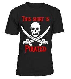 "# This Shirt is Pirated T-Shirt .  Special Offer, not available in shops      Comes in a variety of styles and colours      Buy yours now before it is too late!      Secured payment via Visa / Mastercard / Amex / PayPal      How to place an order            Choose the model from the drop-down menu      Click on ""Buy it now""      Choose the size and the quantity      Add your delivery address and bank details      And that's it!      Tags: First the Caribbean, then entertainment, now apparel…"