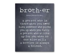 Wall Art  A brother is a person  Brother by SusanNewberryDesigns, $14.00: