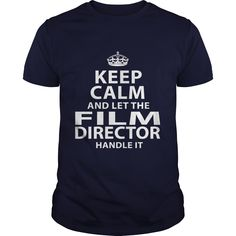 FILM DIRECTOR T-Shirts, Hoodies. GET IT ==► Funny Tee Shirts