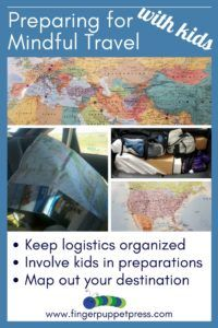 Tips on trip preparations for family travel, maximizing opportunities for mindfulness.