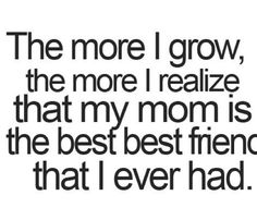 I love my mom @Lisa Phillips-Barton Phillips-Barton Weikel so much!! This is so true  I hope my kids can say this one day. God sure blessed me with one awesome MOM!