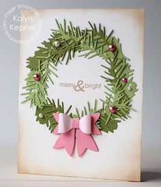 Merry & Bright card by Kalyn Kepner for Paper Smooches - Wreath Builder dies, Holiday Cheer, Baby Bow die