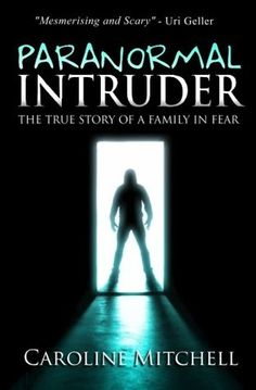 Book Review: Paranormal Intruder Book Review by Caroline Mitchell #horror #paranormal #ghost #demon