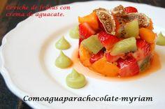 CEVICHE DE FRUTAS CON CREMA DE AGUACATE.  http://comoaguaparachocolate-myriam.blogspot.com.es/2014/05/ceviche-de-frutas-con-crema-de-aguacate.html