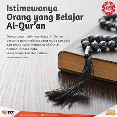 Istimewanya orang yang belajar Al-Qur'an. Islamic Qoutes, Muslim Quotes, Islam Religion, Islam Muslim, Alhamdulillah, Hadith, Quality Quotes, Self Reminder, Islamic Pictures