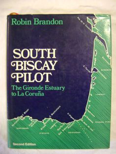 South Biscay Pilot by Robin Brandon 1977 2nd Ed Hardcover with Dust Jacket 0229115721 | eBay