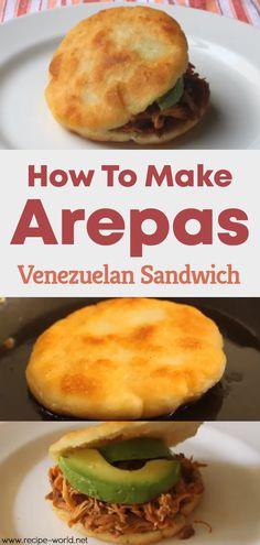 How To Make Arepas - Venezuelan Sandwich - Recipe World How To Make Arepas – Venezuelan Sandwich – Recipe World Sie sind an der richtigen S - Venezuelan Food, Venezuelan Recipes, White Corn Meal, Cooking Recipes, Healthy Recipes, Delicious Recipes, Savoury Recipes, Healthy Food, Great Recipes