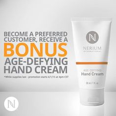 Nerium wants to help you grow your Preferred Customer business. Starting now, all new Preferred Customers can receive a BONUS Age-Defying hand cream. This promotion runs through July 31, while supplies last www.marycadogan.neriumproducts.com